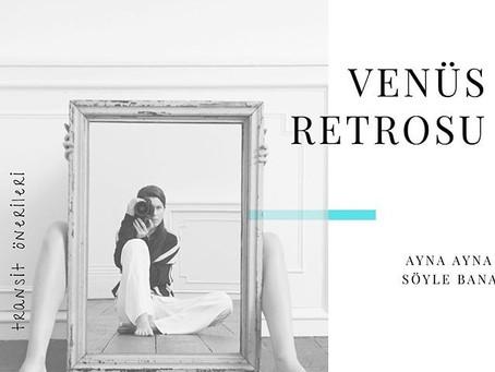 İkizler burcunda Venüs Retrosu - Ayna Ayna Söyle Bana