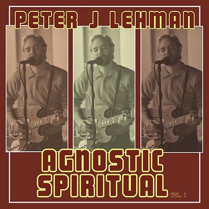 Agnostic Spiritual (Special Digital Release)