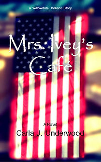 Mrs. Ivey's Cafe Willowdale Indiana Book Series