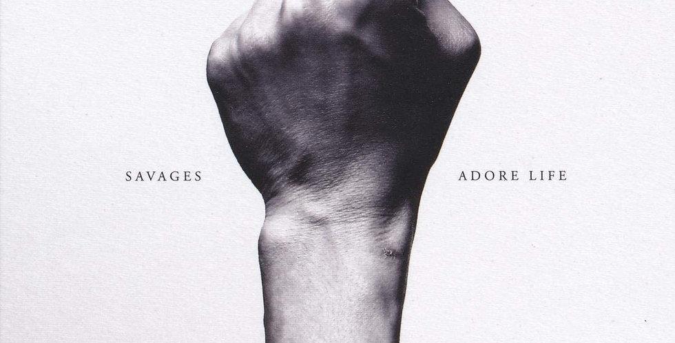 Savages - Adore Life (novo)