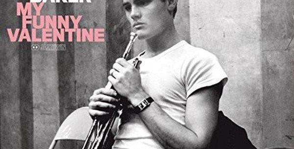 Chet Baker - My Funny Valentine (novo)