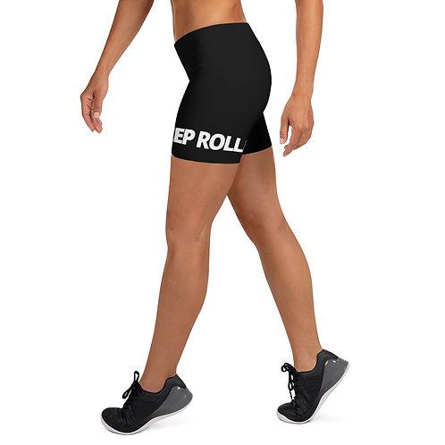 """""""KEEP ROLLING"""" Black Short Leggings"""