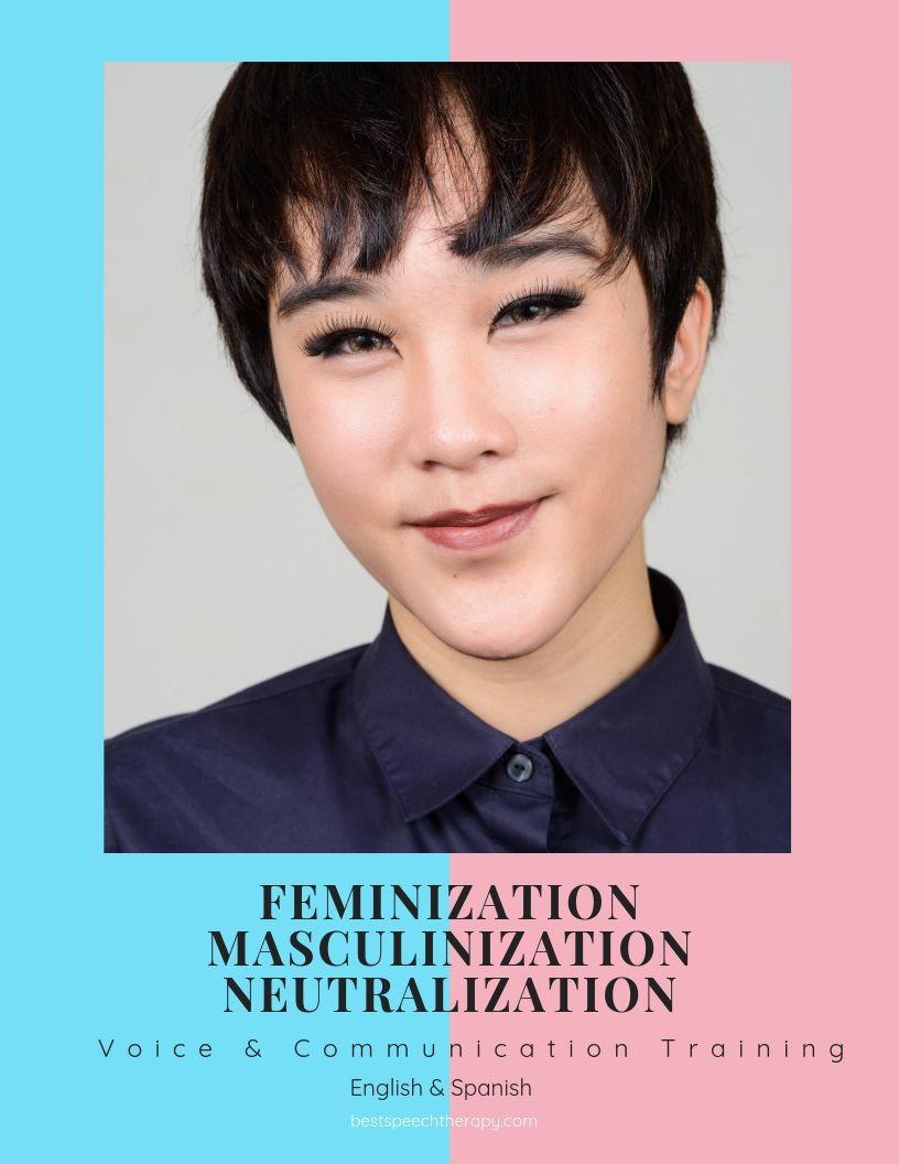 Voice Feminization, Voice Masculinization, Voice Neutralization