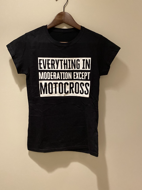 """Everything in moderation except motocross"" Tee"