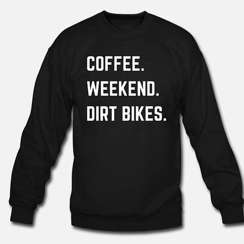 """""""Coffee Weekend Dirt bikes"""" Crew"""