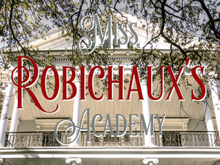 The New Orleans Series: Miss Robichaux's Academy