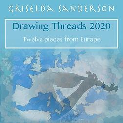 Griselda Sanderson Drawing Threads 2020
