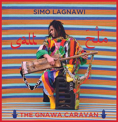 Simo Lagnawi - The Gnawa Caravan: Salt