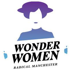 Wonder Women Festival, Radical Manchester