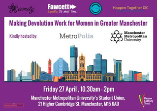 Making Devolution Work in Greater Manchester - with Women and for Women