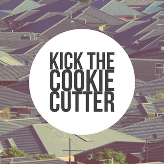 Kick the Cookie Cutter