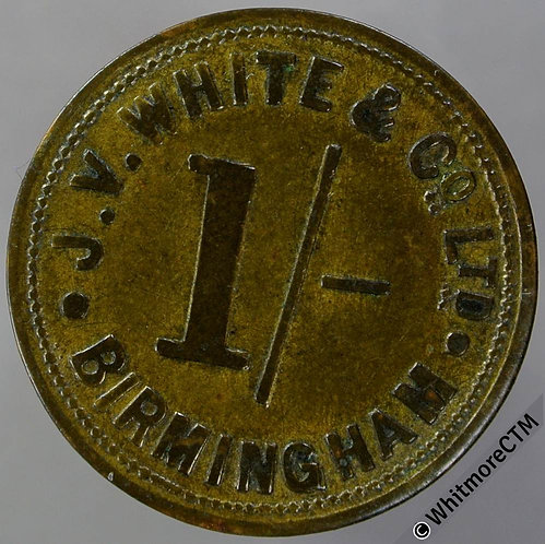 Birmingham Market Token 25mm W8473 1/- J.V.White & Co. Ltd. Brass