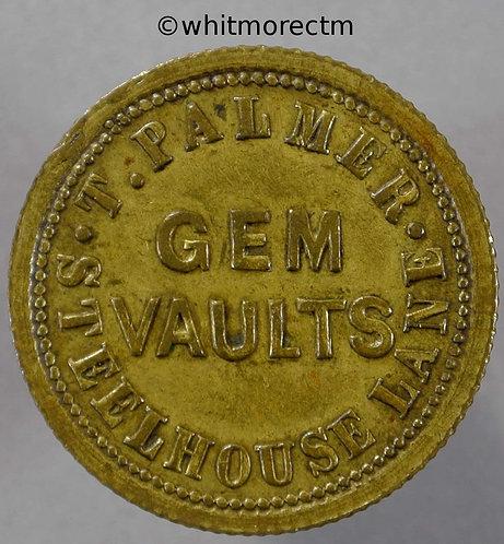 Birmingham Inn / Pub Token W1886 Gem Vaults Steelhouse Lane 2½ D Pittaway PIT5-5