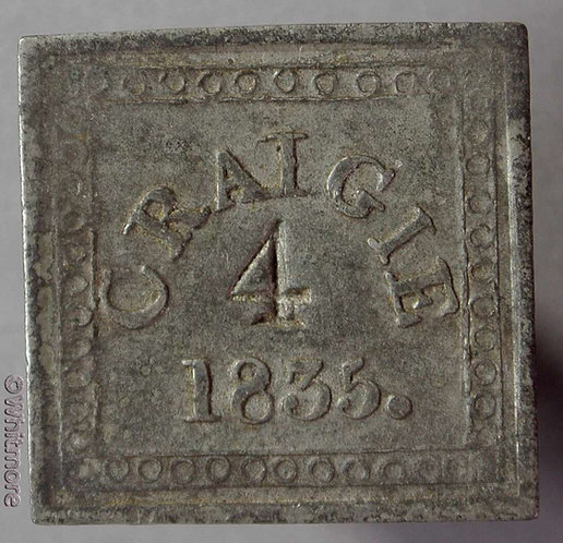 Communion Token Craigie (Ayr) 24mm 1835 Stamped 4. Uniface. Square
