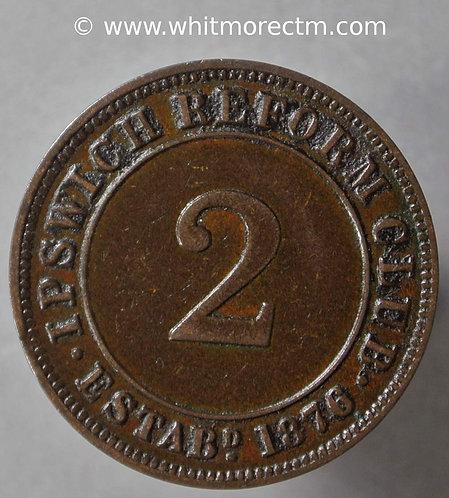 Ipswich Inn / Pub Token Reform Club Established 1876 Uniface 2(d) Bronze