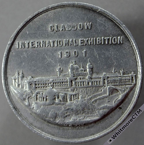 Glasgow 1901 International Exhibition Medal 32mm A Souvenir. Not in Brown