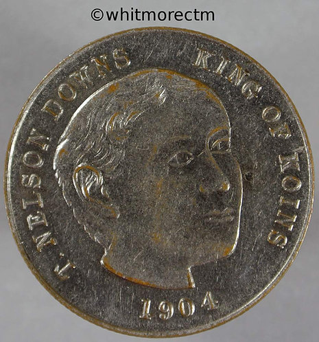 1904 Toy Coin 1438 T.Nelson Downs King of Koins - Silvered brass