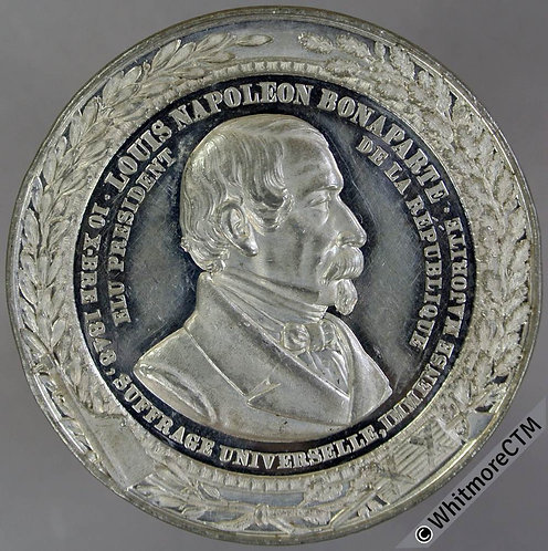 France 1848 Election of Louis Napoleon Medal 45mm constitution etc White Metal