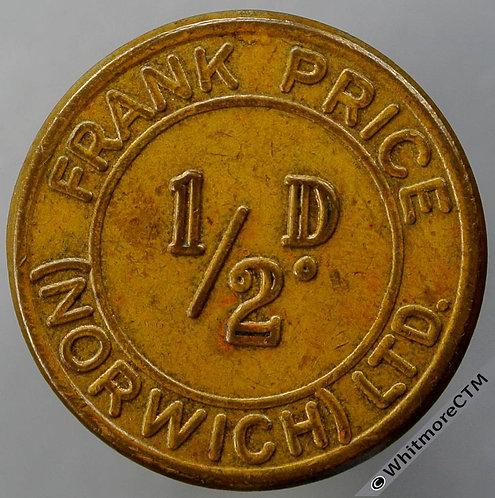 Value Stated Token Norwich 31mm ½d Frank Price (Norwich) Ltd. - Uniface.  Brass