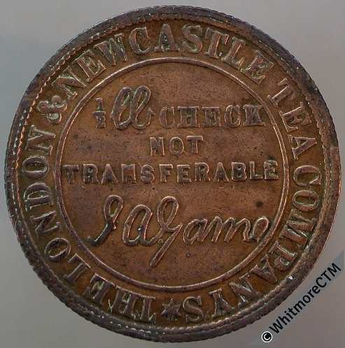 Bonus Check Token Sunderland ½lb Check London & Newcastle Tea 1876 25mm