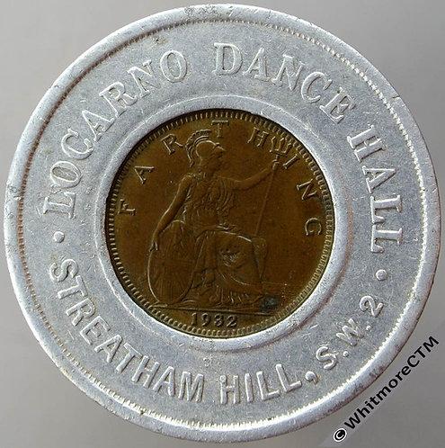 Farthing in Aluminium Ring London 1932 Locarno Dance Hall Streatham Hill SW2