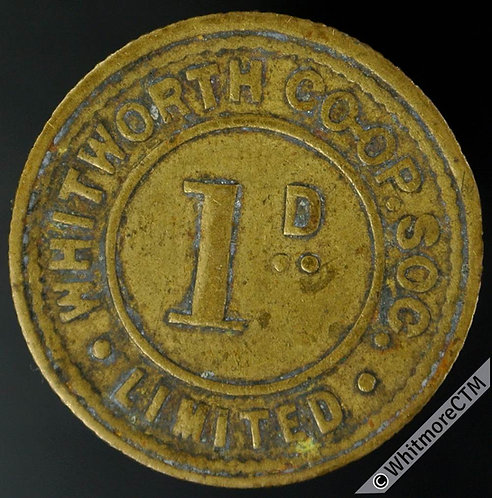 Co-Operative Society Token Whitworth (Lancs) 23mm 1D  Same both sides. Brass