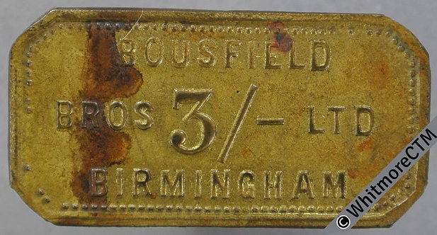 Birmingham Market Token 37x15mm W690 3/- Bousfield Bros Ltd. Brass