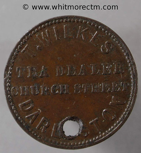 Unofficial Farthing Darlaston 1510 T.Wilkes Tea Dealer. Church St. Rare. Pierced