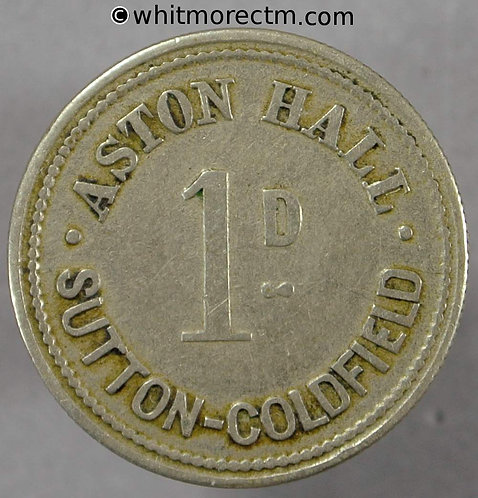 Sutton Coldfield Value Stated Token Aston Hall 24mm 1d Uniface cupro nickel