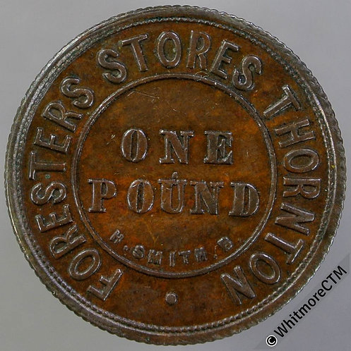 Bonus Token Thornton 23mm Foresters Stores One Pound By H.Smith - Uniface bronze