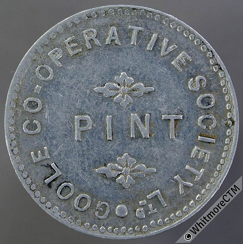 Co-Operative Society Token Goole 25mm. Pint (both sides) Aluminium