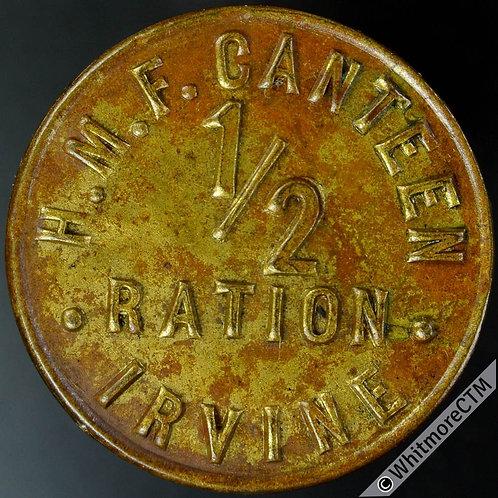 Armed Forces Token Irvine 32mm H.M.F. Canteen. ½ Ration. Bracteate gilt brass