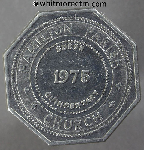 Communion Token Hamilton 28mm C2768 1975 Burgh Quincentenary -Octagonal aluminium