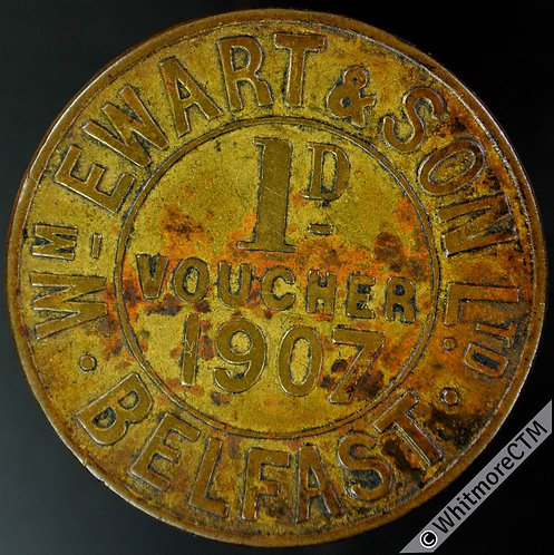 Bonus Token Belfast 31mm 1907 Wm.Ewart & Son Ltd. Stamped 1541