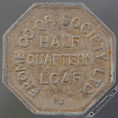 Co-Operative Society Token Frome 26mm Half Quartern loaf. Octagonal aluminium