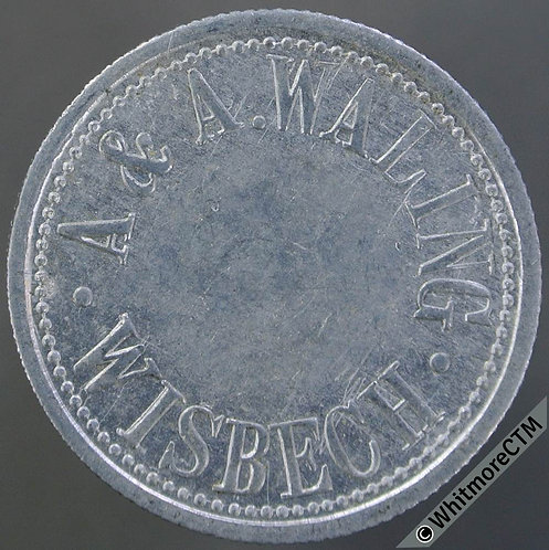 Wisbech Value Stated Token 26mm A & A Waling 1/- in wreath. Aluminium.