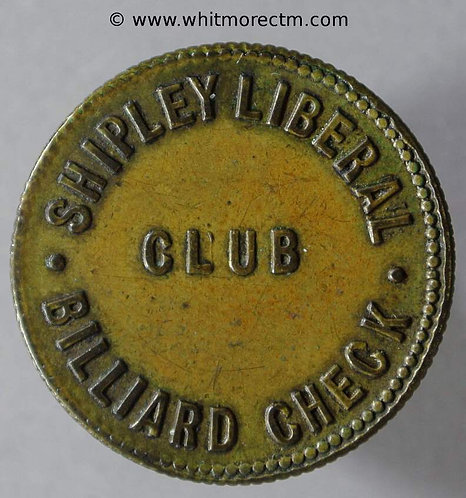 Shipley Inn / Pub Token Liberal Club - Billiard Check. 24mm  Uniface