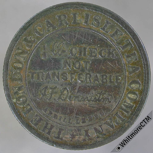 Carlisle Bonus Token 25mm London & Carlisle Tea Co. ½lb check By Ardill. Bronze