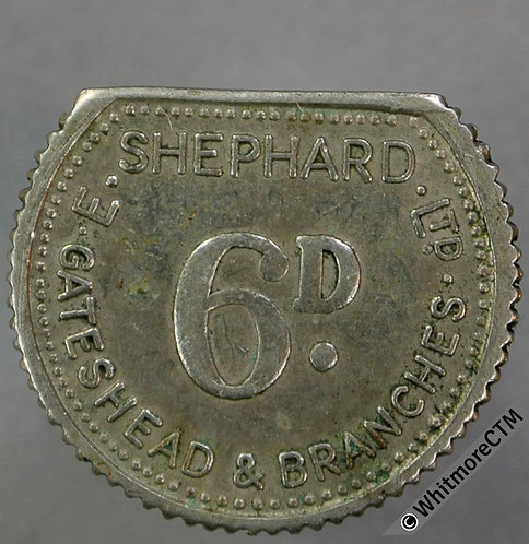 Value Stated Token Gateshead 21mm 6d E.Shephard Ltd. Cupro Nickel
