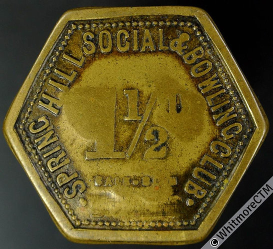 Accrington Inn / Pub Token Spring Hill Social & Bowling Club 1½d By Sale