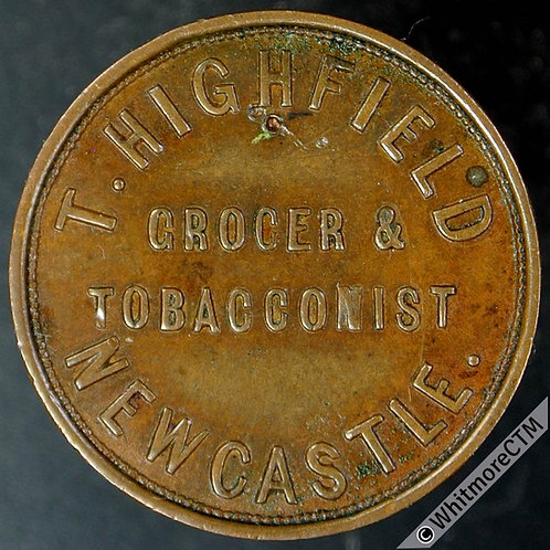 Unofficial Farthing Newcastle-under-Lyme 3750 T.Highfield. Grocer & Tobacconist