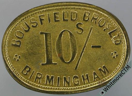 Birmingham Market Token 31x23mm W700 10/- Bousfield Bros. Ltd - Uniface brass