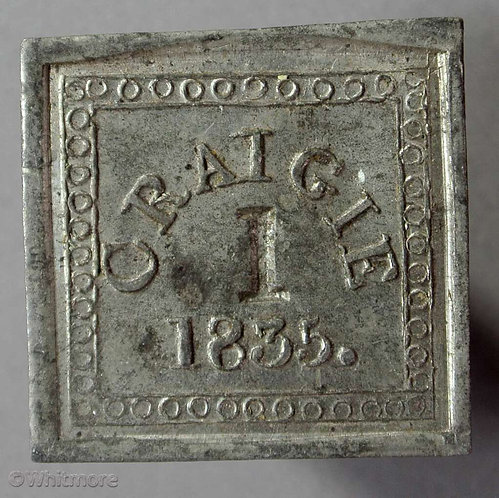 Communion Token Craigie (Ayr) 24mm 1835 Stamped 1. Uniface. Square