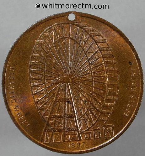 1897 Earls Court gigantic wheel Medal 32mm 80% Luster