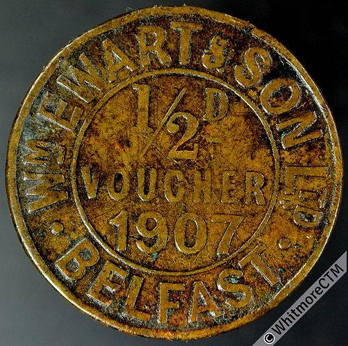 Bonus Token Belfast 26mm ½d voucher 1907 Wm.Ewart & Son - Stamped 1467.
