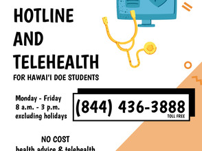 Hawaii Health Hotline for HIDOE Student-related Health Questions and Tele-health Visits
