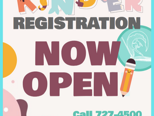 KINDER REGISTRATION NOW OPEN!!!