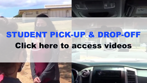 Watch these VIDEOS: Student Drop-off & Pick-up