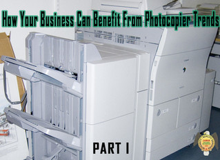 How Your Business Can Benefit From Photocopier Trends (Part I)