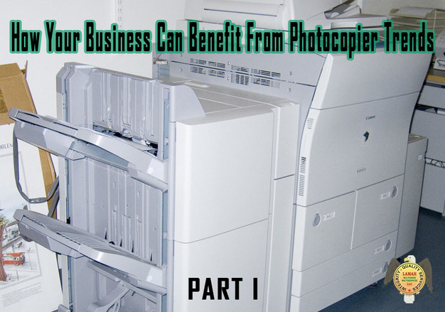 How Your Business Can Benefit From Photocopier Trends Part I